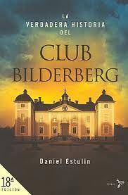 VERDADERA HISTORIA DEL CLUB BILDERBERG LA