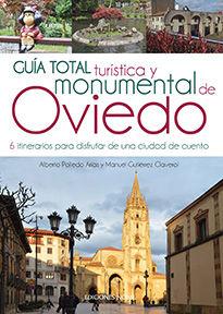 GUIA TOTAL TURISTICA Y MONUMENTAL DE OVIEDO