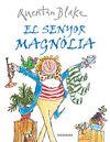 SENYOR MAGNOLIA EL