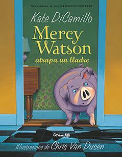 MERCY WATSON ATRAPA A UN LLADRE