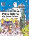 PETITA HISTORIA DE JOAN MIRO