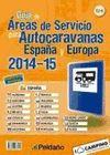GUIA DE AREAS DE SERVICIO PARA AUTOCARAVANAS ESPAÑA Y EUROPA 2014 2015
