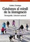 CATALUNYA AL MIRALL DE LA IMMIGRACIÓ