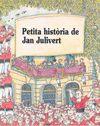 PETITA HISTORIA DE JAN JULIVERT