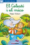CELESTI I EL MICO EL (LLETRA LLIGADA)