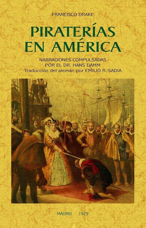 PIRATERIAS EN AMERICA