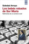 BEBÉS ROBADOS DE SOR MARÍA LOS