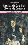 CRIDA DE CTHULHU I L'HORROR DE DUNWICH LA