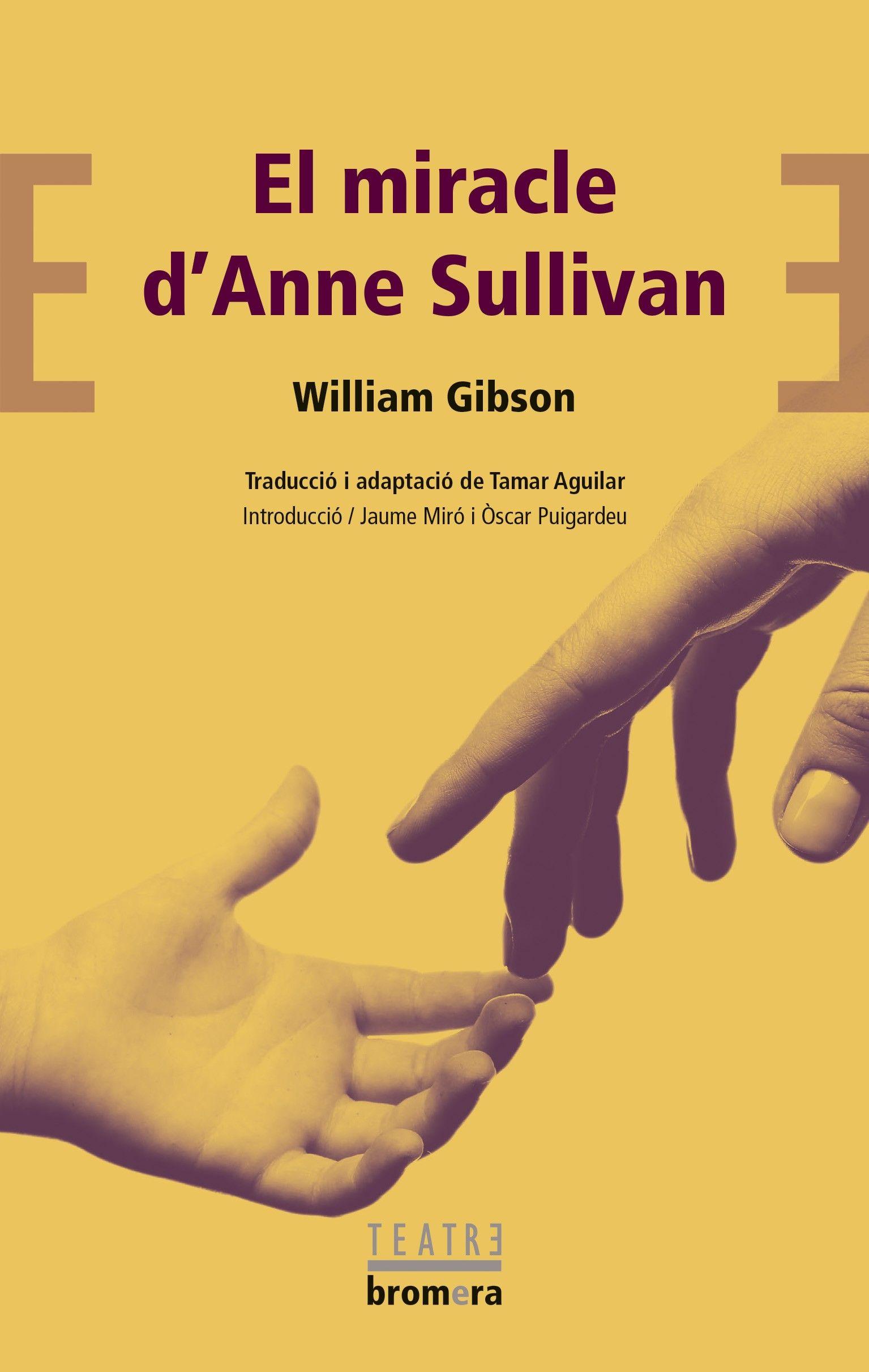 MIRACLE D ANNE SULLIVAN EL