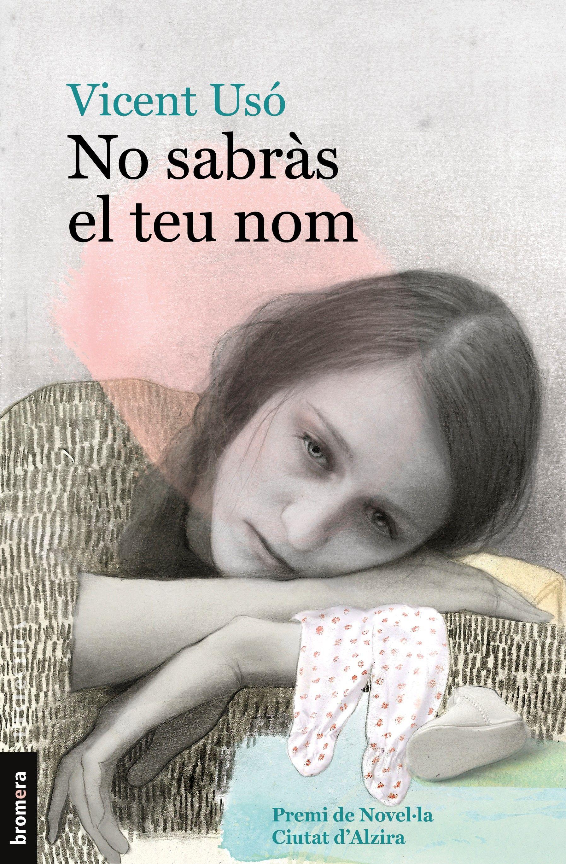 NO SABRAS EL TEU NOM