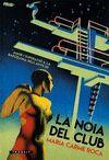 NOIA DEL CLUB LA