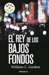 REY DE LOS BAJOS FONDOS EL