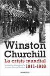 CRISIS MUNDIAL 1911 1918 LA