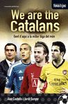 WE ARE THE CATALANS