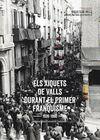 XIQUETS DE VALLS I EL PRIMER FRANQUISME