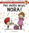 PER MOLTS ANYS NORA