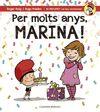 PER MOLTS ANYS MARINA