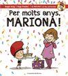 PER MOLTS ANYS, MARIONA!