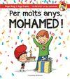 PER MOLTS ANYS MOHAMED