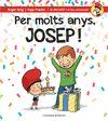 PER MOLTS ANYS JOSEP