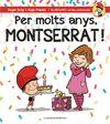 PER MOLTS ANYS MONTSERRAT