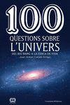 100 QUESTIONS SOBRE L UNIVERS