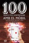 100 TRUCS PER SORPRENDRE AMB EL MOBIL