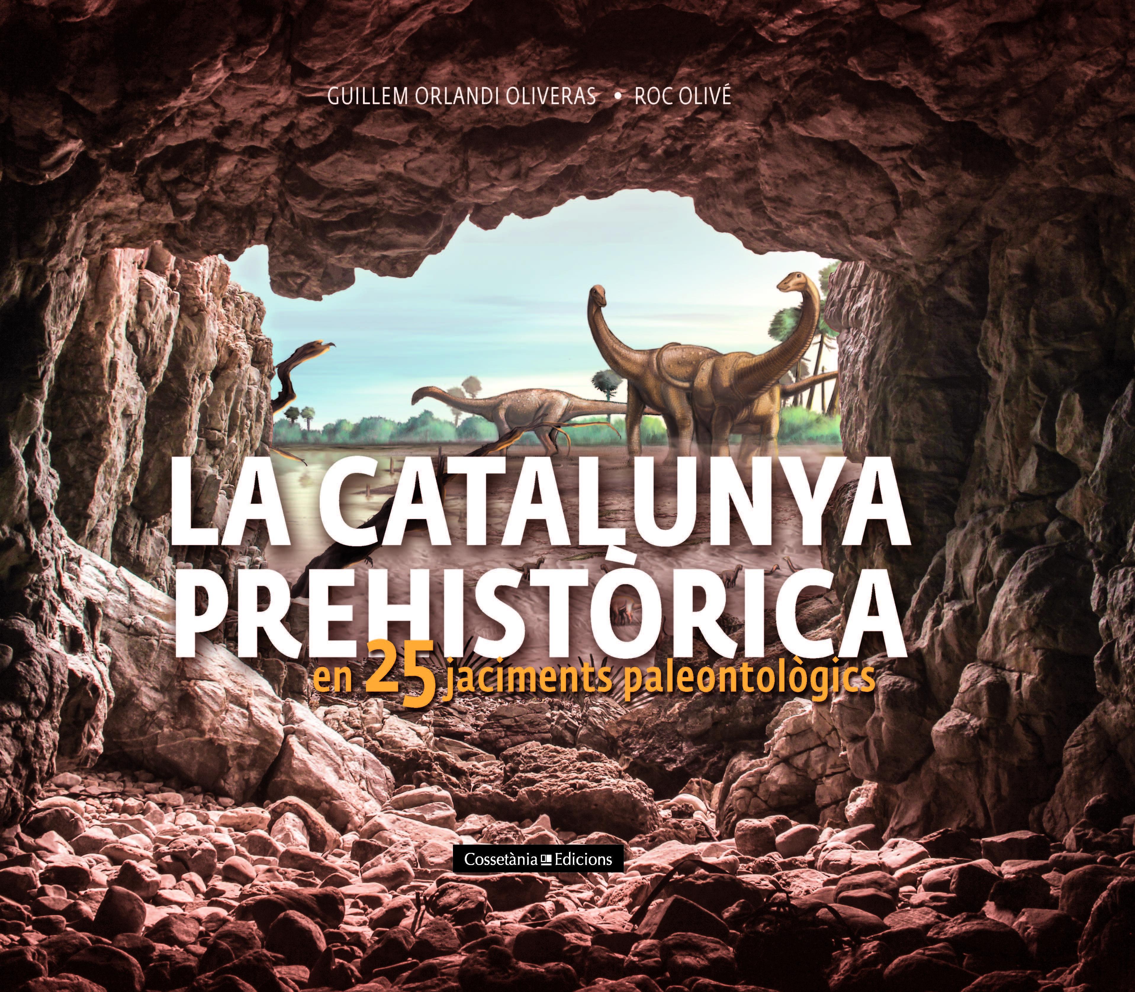 CATALUNYA PREHIST0RICA EN 25 JACIMENTS PALEONTO