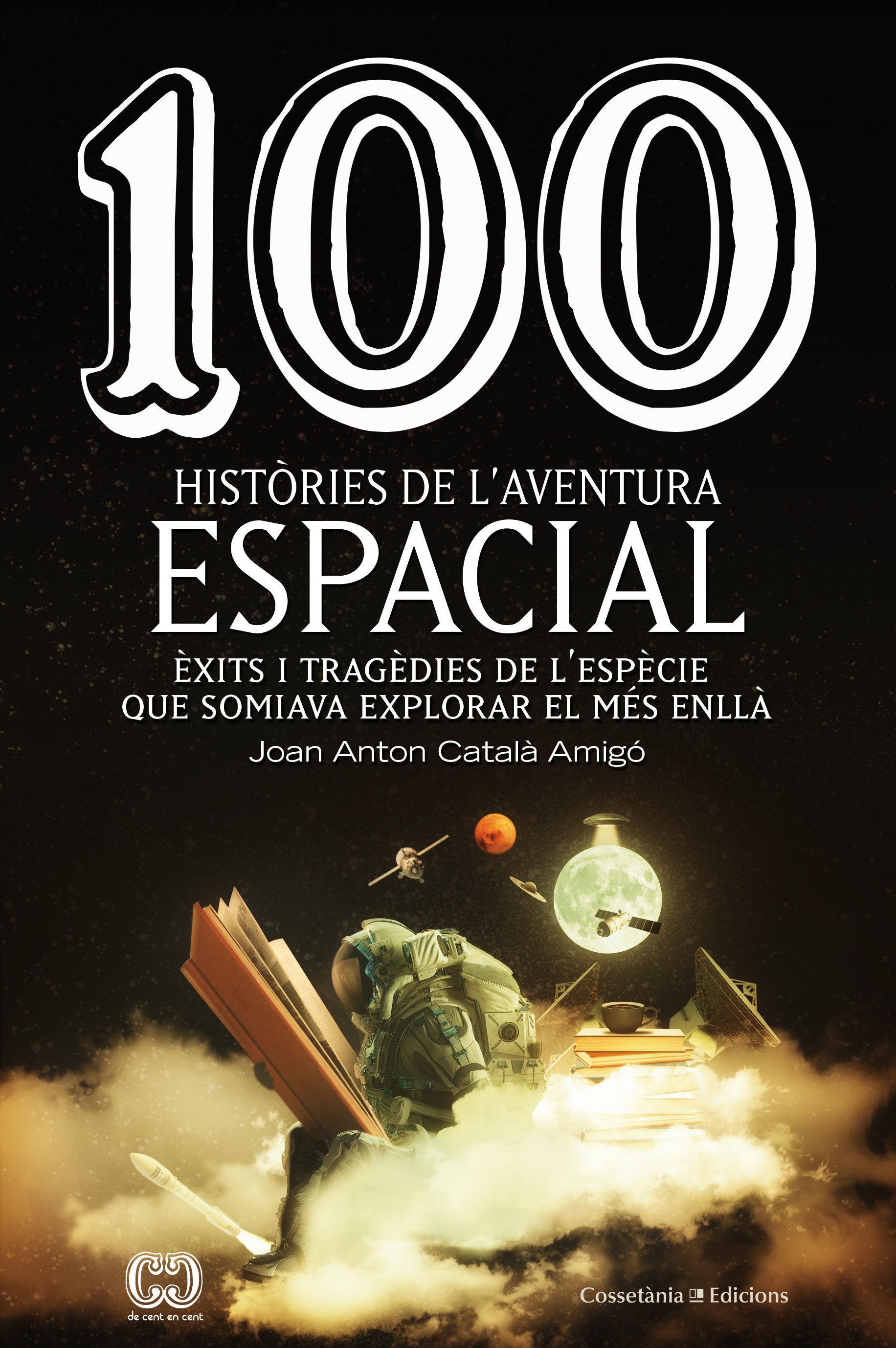 100 HISTORIES DE L AVENTURA ESPACIAL