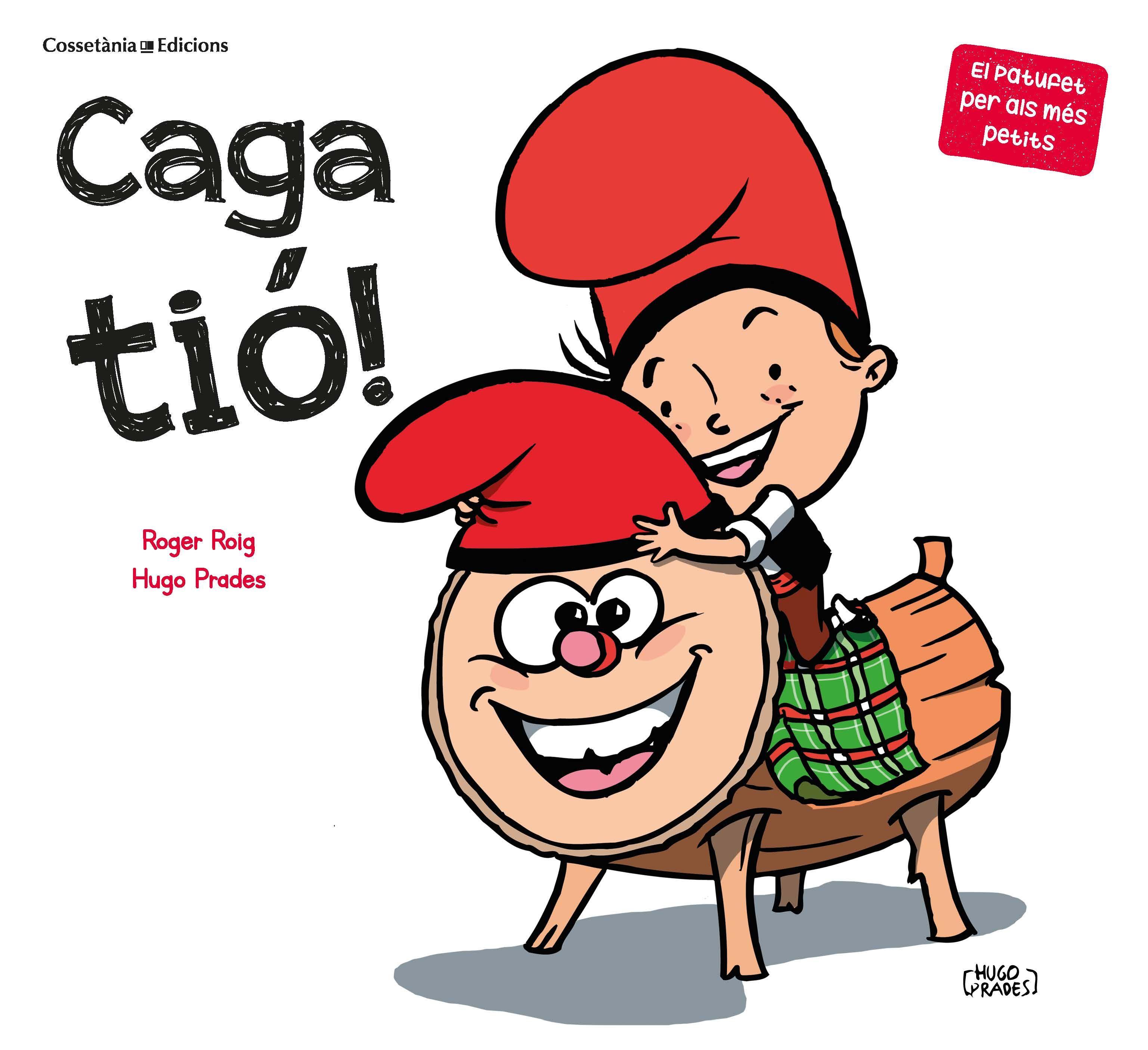 CAGA TIÓ