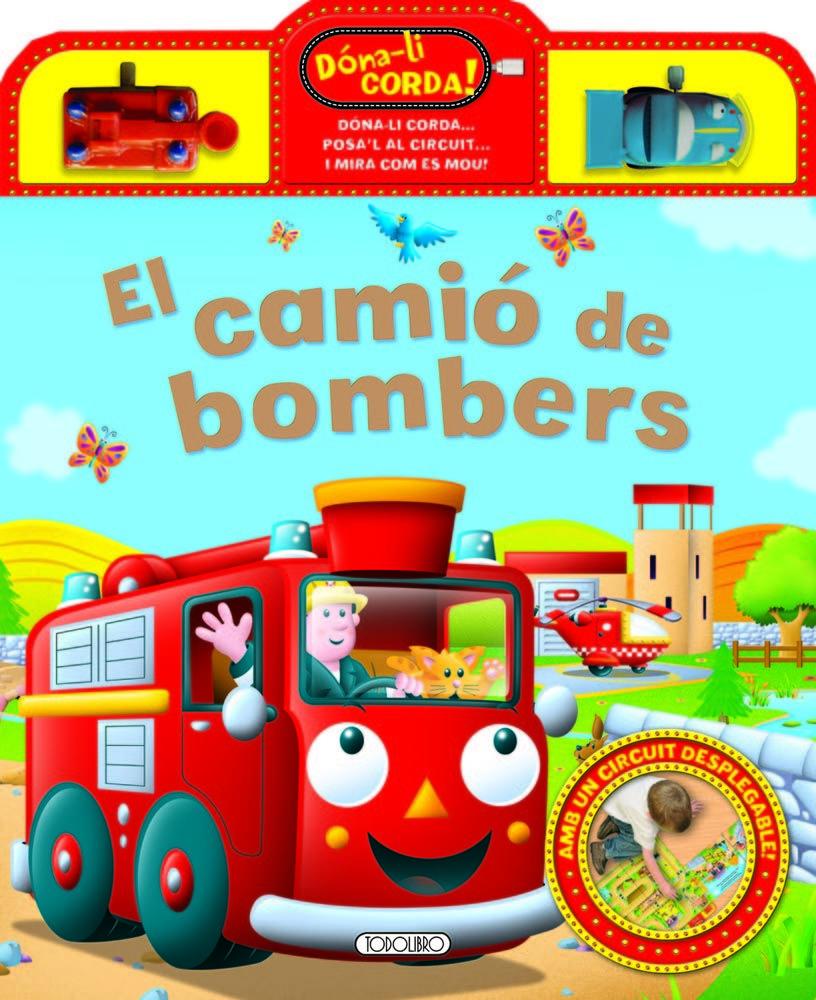 CAMIO DE BOMBERS EL ( DONA-LI CORDA)