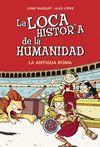 LOCA HISTORIA DE LA HUMANIDAD 02 LA