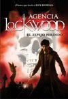 AGENCIA LOCKWOOD 2 EL ESPEJO PERDIDO