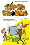 SUPERBROMAS 1