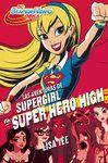 AVENTURAS DE SUPERGIRL EN SUPER HERO HIGH LAS