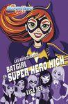 AVENTURAS DE BATGIRL EN SUPER HERO HIGH LAS