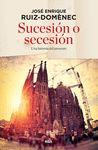 SUCESIÓN O SECESIÓN
