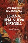 ESPAÑA UNA NUEVA HISTORIA