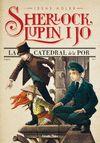 SHERLOCK LUPIN I JO 4 LA CATEDRAL DE LA POR