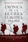 CRONICA DE LA GUERRA EUROPEA 1914 1918