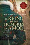 REINO DE LOS HOMBRES SIN AMOR EL