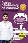 FRASES CELEBRES DE NIÑOS 3 EL HORMIGUERO