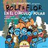ROLF & FLOR EN EL CÍRCULO POLAR