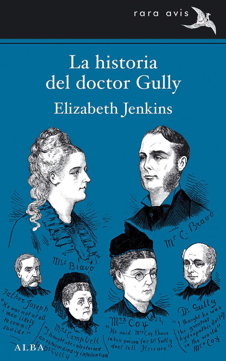 HISTORIA DEL DOCTOR GULLY