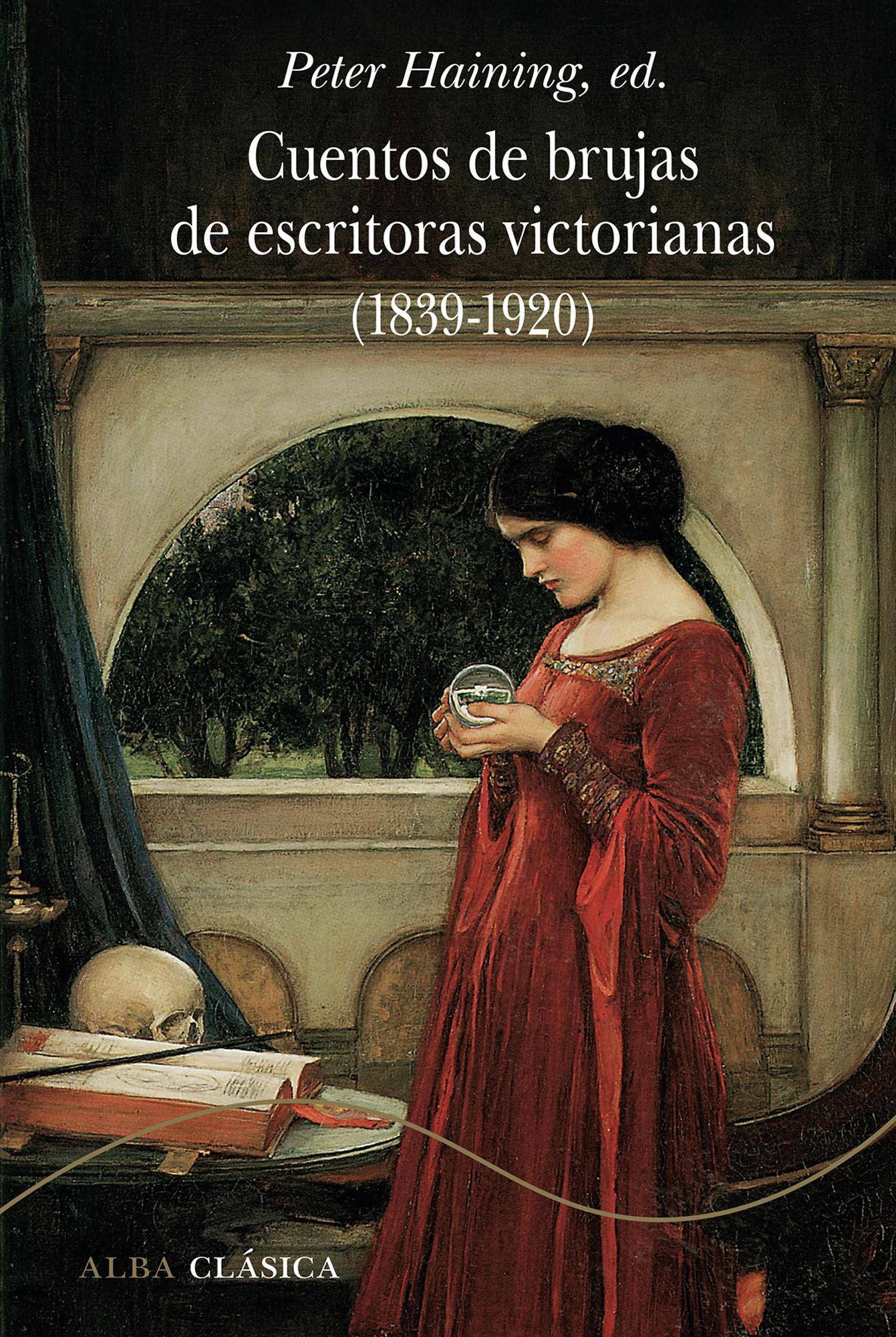 CUENTOS DE BRUJAS DE ESCRITORAS VICTORIANAS