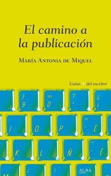 CAMINO A LA PUBLICACIÓN EL