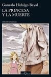 PRINCESA Y LA MUERTE LA