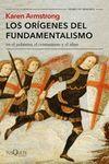ORIGENES DEL FUNDAMENTALISMO EN EL JUDAISMO EL CRISTIANISMO Y EL ISLAM LOS