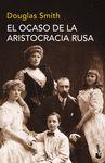 OCASO DE LA ARISTOCRACIA RUSA EL