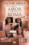 AMOR CONTRA ROMA CASTELLANO